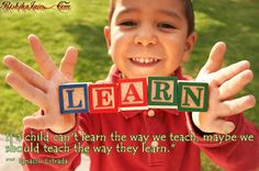 school, learning quotes, quote pictures, parent, english language learners, early childhood, learning styles, teacher, kid