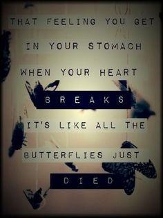 butterfli, life quotes, heart break, true quotes, thought, heart broken, broken hearted, broken heart quotes, brokenhearted