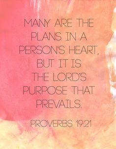 Proverbs 19: 21
