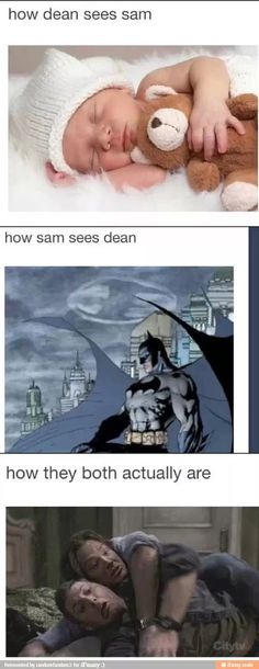 How Sam and Dean see each other vs how they really are.