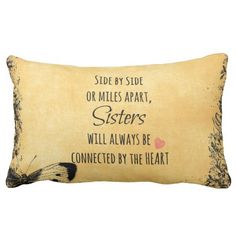 Sister Quote Throw Pillows #sisters #gifts #pillow