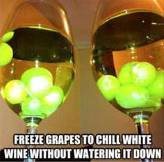 Freeze grapes to use as ice cubes in white wine.