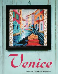 Venice from the Jul/Aug 2014 issue of Just CrossStitch Magazine. Order a digital copy here: http://www.anniescatalog.com/detail.html?code=AM53353