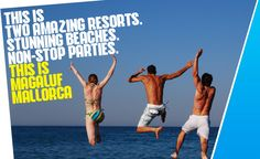 The best place for a lads holiday or a cheap clubbing holiday in 2013 is Magaluf.