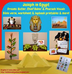 Genesis: Joseph in Prison with the butlers and the chief bakers dreams & Pharaoh's Dreams