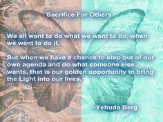 Sacrifice For Others Yehuda Berg #Kabbalah