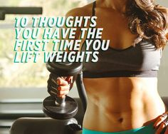 10 Thoughts You Have the First Time You Lift Weights  http://www.womenshealthmag.com/fitness/first-time-lifting-weights