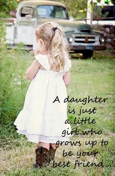 A daughter is just a little girl who grows up to be a best friend. #daughter