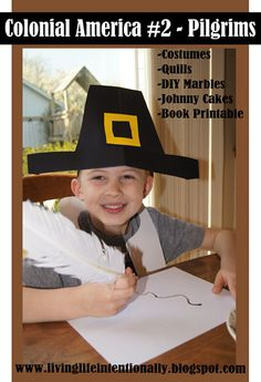 Colonial Ameirca Unit Study #2 - Pilgrims including book recommendations, hands on activities, free printables and more!