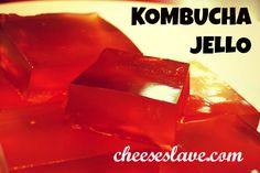 Kombucha + Jello = Kombucha Jello! This tasty treat will give you the wiggly, giggly fun of jello PLUS you get to sneak in in the nutrition of Kombucha and gelatin / http://www.cheeseslave.com/kombucha-jello/ sweet treat, kombuchajello, water kefir, drink, ferment, 17 kombucha, kombucha recip, kombucha jello, kefir recip