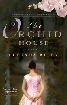 The Orchid House by Lucinda Riley.