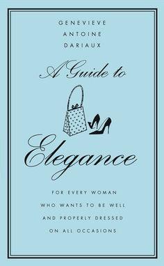 Book: Guida all'eleganza di Geneviève Dariaux | Miss ...
