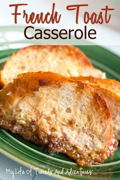 French Toast Casserole #Breakfast #Recipe #FrenchToast #Toast #Casserole