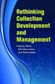 Rethinking Collection Development and Management  Becky Albitz, Christine Avery, Diane Zabel, editors #DOEbibliography