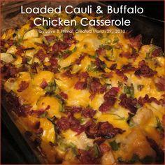 Loaded Cauli & Buffalo Chicken Casserole