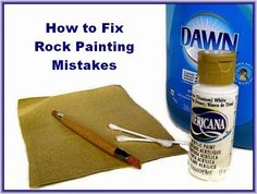 "Tips for ""erasing"" paint mistakes on painted rocks."