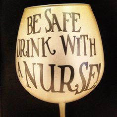 wines, person nurs, glasses, true facts, wine glass, safety first, nurs friend, drinking buddies, birthday gifts