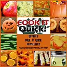"""October Cook It Quick Newsletter - """"making you hungry for healthy food!"""""""