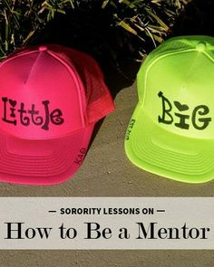 Lessons Learned from Being in a #Sorority: How the Big Sister-Little Sister Relationship Can Teach You How to Be a Mentor