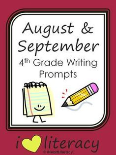 September 4th Grade Common Core Writing Prompts