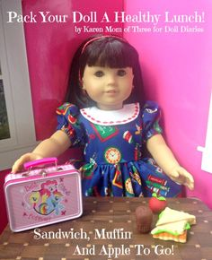Pack Your Doll A Healthy Lunch!