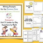 Writing Prompts for CCGPS Kindergarten Unit 3 FREE