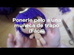 DIY : Como poner pelo a tu muñeca de trapo