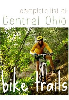 A complete list of Central Ohio Bike Trails to enjoy!