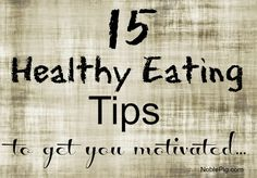 15 Healthy Eating Tips from NoblePig.com