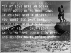 If my love were an ocean - Romantic Quote