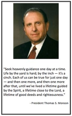 President Thomas S. Monson Quote