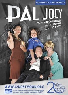 Pal Joey - Nov 28 thru Dec 16, 2012, in San Francisco