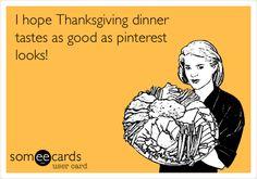 I hope Thanksgiving dinner tastes as good as pinterest looks!