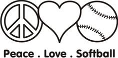 life, stuff, peace, wall quotes, softball, sport, game, t shirts, soccer quotes