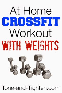 At Home Crossfit Workout with Weights on Tone-and-Tighten.com - all you need is a set a dumbbells!