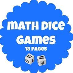 Math Dice Games - 18 pages in 1 good for all seasons-FREE