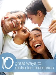 10 great ways to make fun #memories with your kids!