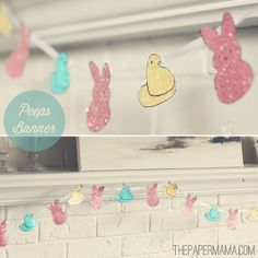 Peeps Easter Banner by The Paper Mama, via Flickr