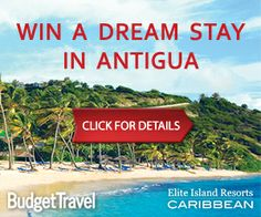 Win a Dream Stay in Antigua! Sponsored by Elite Island Resorts, Click for more details!