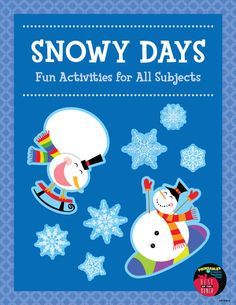Snowy Days: Snowmen,...