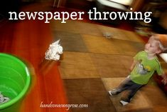 Cheap entertainment - throwing newspapers in a tub