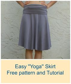 Easy ''yoga'' skirt: a FREE pattern and tutorial!