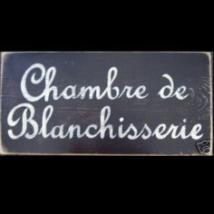 French laundry room sign