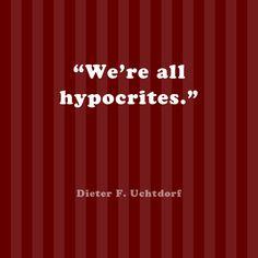 We're all hypocrites.