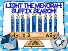 {FREE!} Light the Menorah: Suffix Search! 9 menorah templates with a suffix. On the candles, students will write words that use that suffix. A great way to incorporate word work into the holiday season!