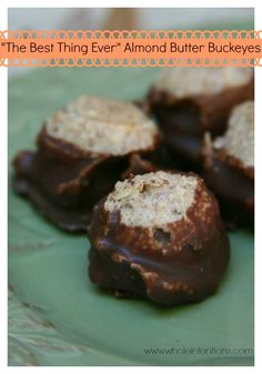 The Best Ever Almond Butter Buckeyes - Whole Intentions
