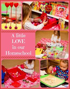 Love Theme for Valentine's Day in our Homeschool