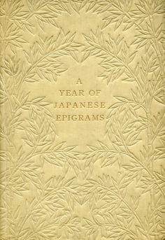 ":: William N. Porter 1911 ""A Year of Japanese Epigrams"" / illustrations: Kazunori Ishibashi ::"