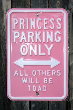 Princess Parking - love this for my girls room