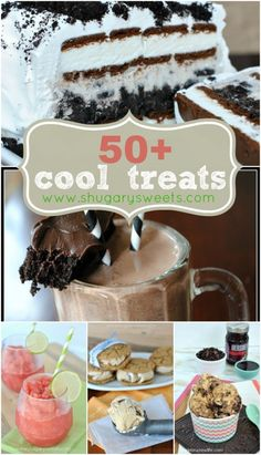 50+ Cool Treats: so many refreshing recipes for the hot summer days!